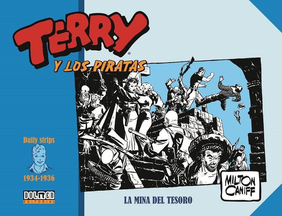 Terry y los Piratas Milton Caniff Dolmen