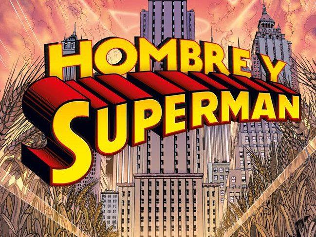 Reseña Hombre y Superman