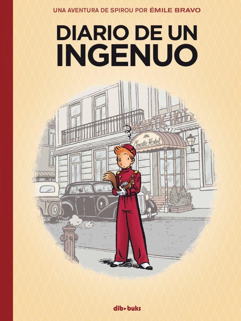 Portada Diario de un ingenuo. Spirou, dibujado por Emile Bravo