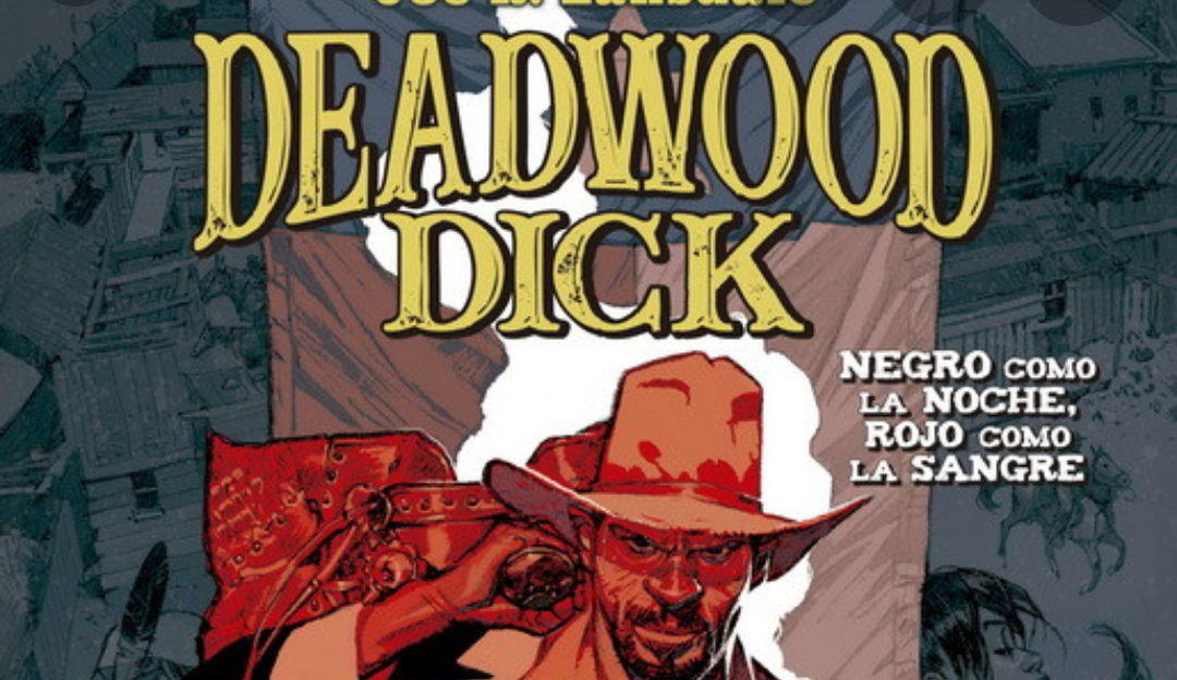 Reseña Deadwood Dick