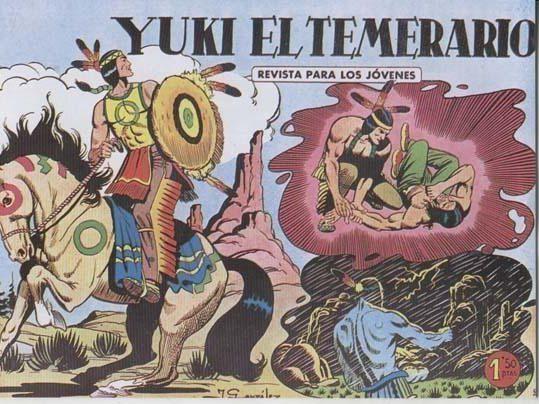 Yuki el Temerario. Editorial Valenciana.
