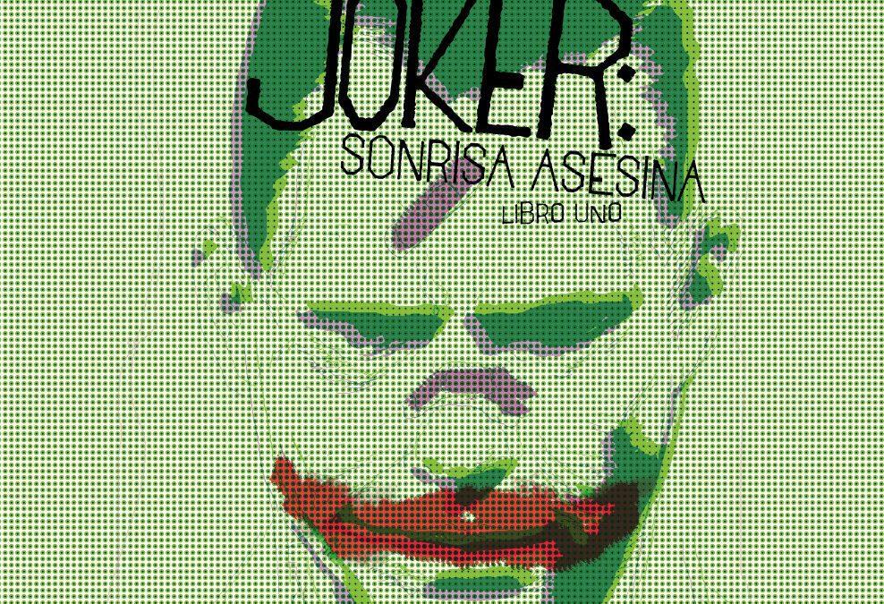 Reseña Joker: Sonrisa asesina
