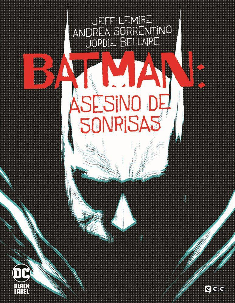Batman Asesino de Sonrisas