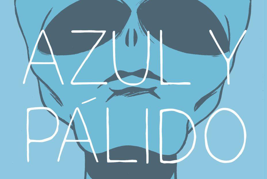 Azul y pálido. Pablo Rios.